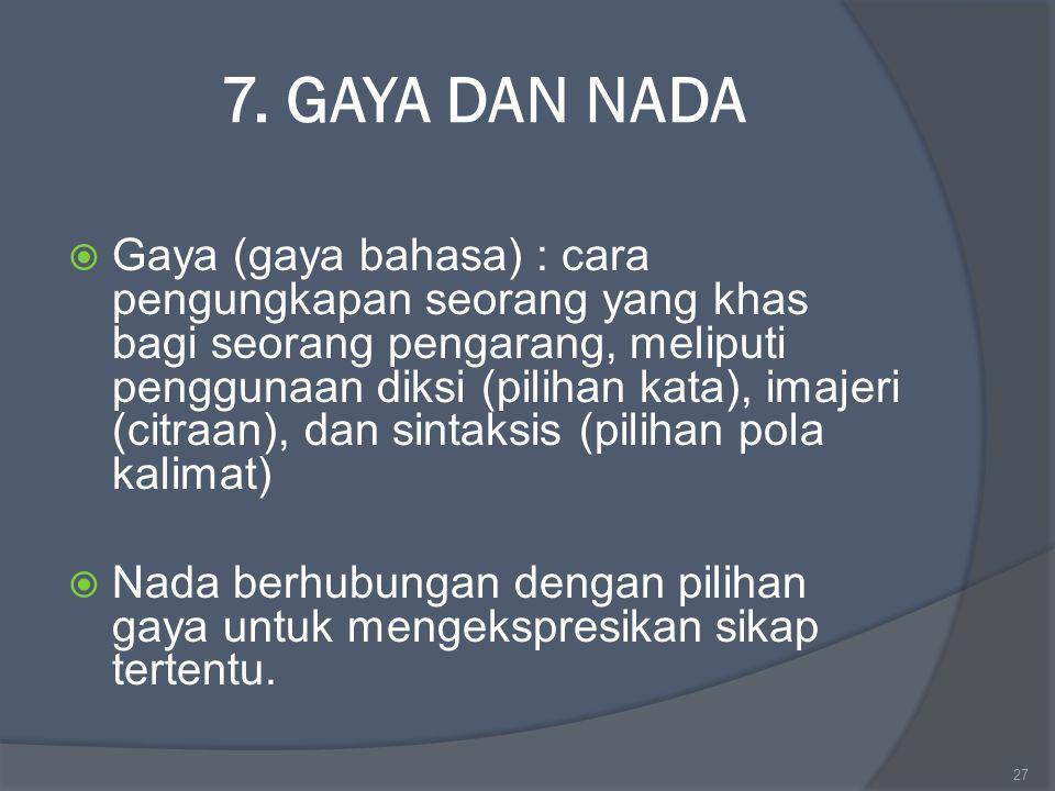 7. GAYA DAN NADA