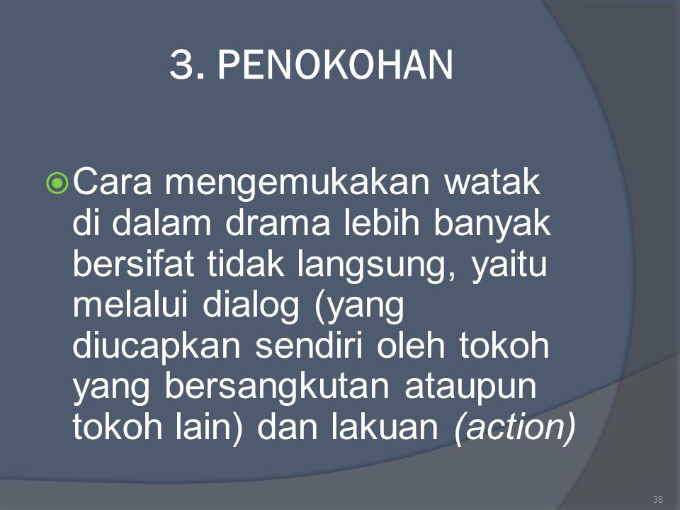 3. PENOKOHAN