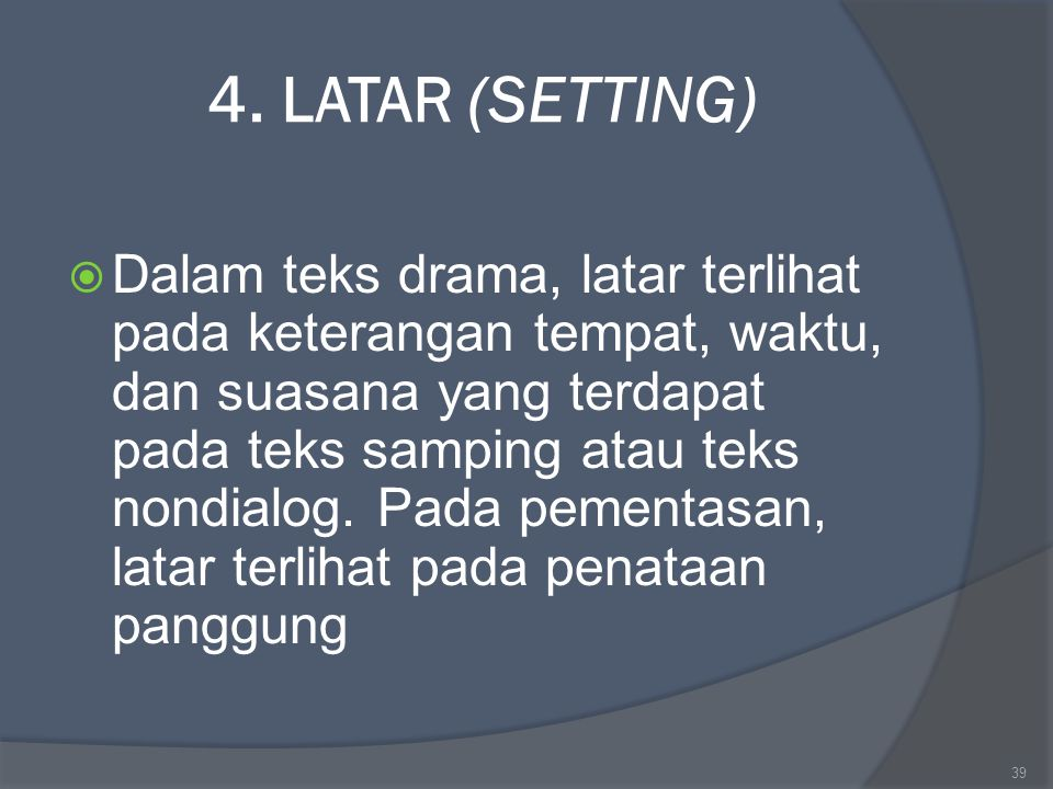 4. LATAR (SETTING)
