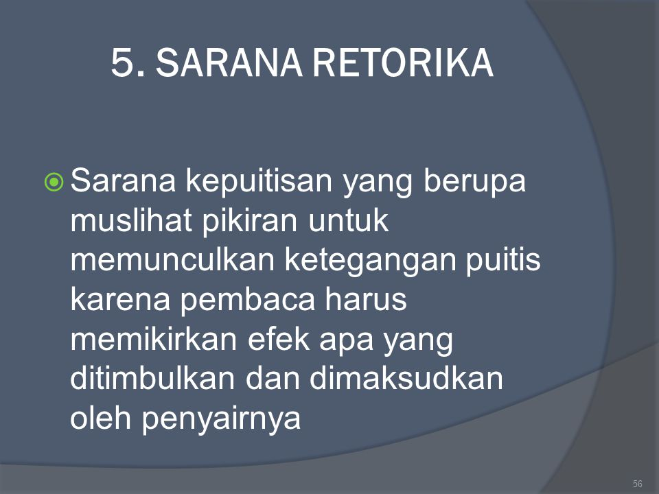 5. SARANA RETORIKA