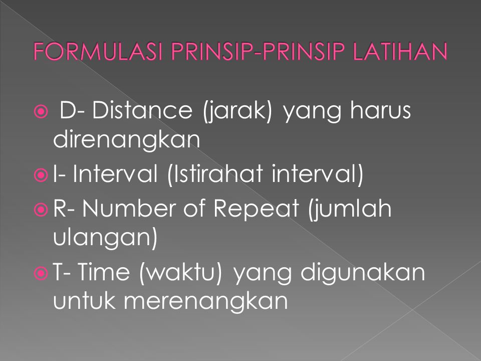 FORMULASI PRINSIP-PRINSIP LATIHAN