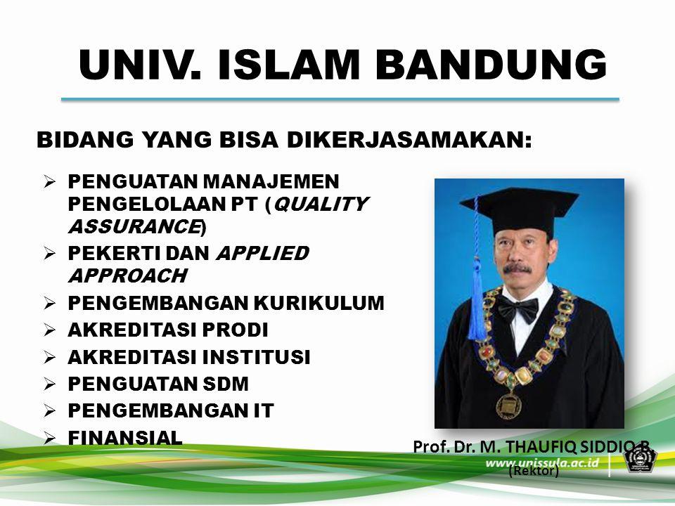 Prof. Dr. M. THAUFIQ SIDDIQ B.