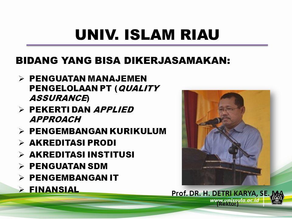Prof. DR. H. DETRI KARYA, SE. MA