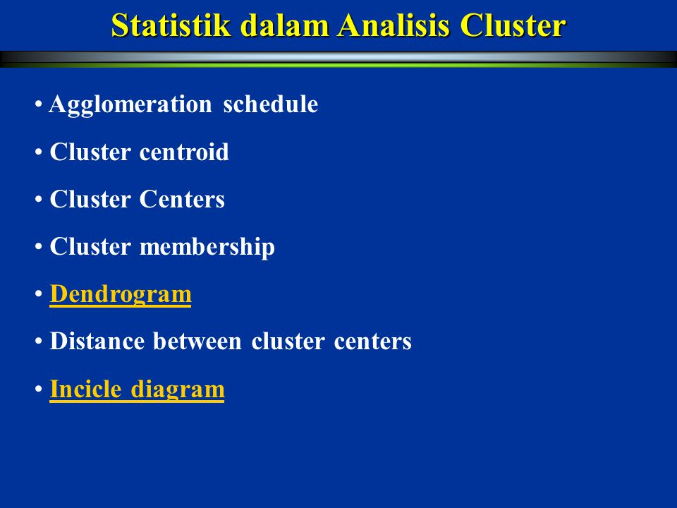 Statistik dalam Analisis Cluster
