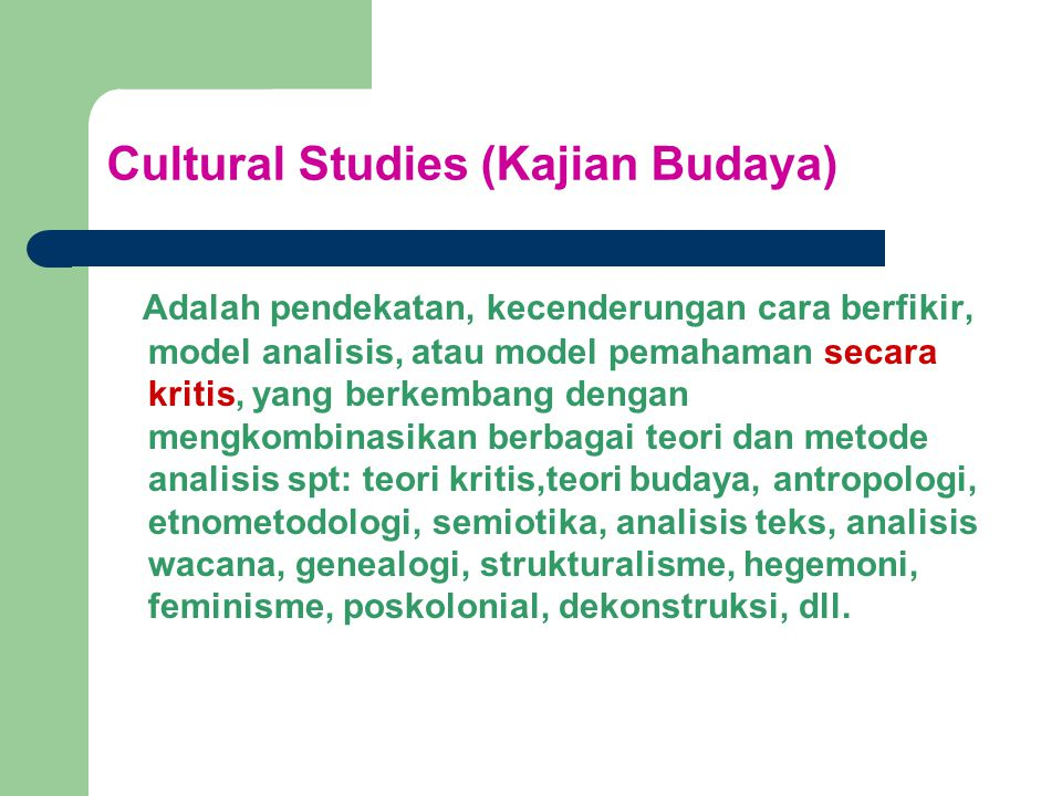 Cultural Studies (Kajian Budaya)