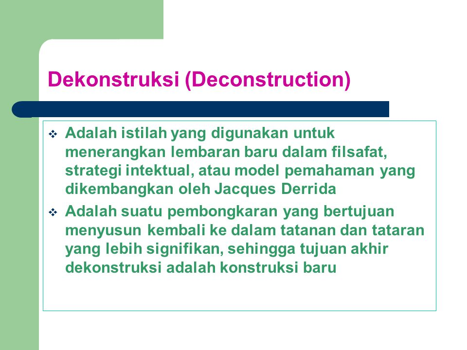Dekonstruksi (Deconstruction)