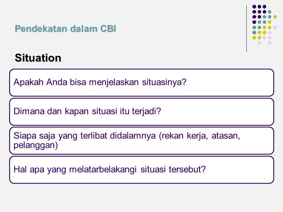 Situation Pendekatan dalam CBI