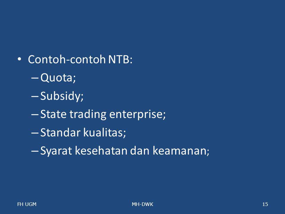 State trading enterprise; Standar kualitas;