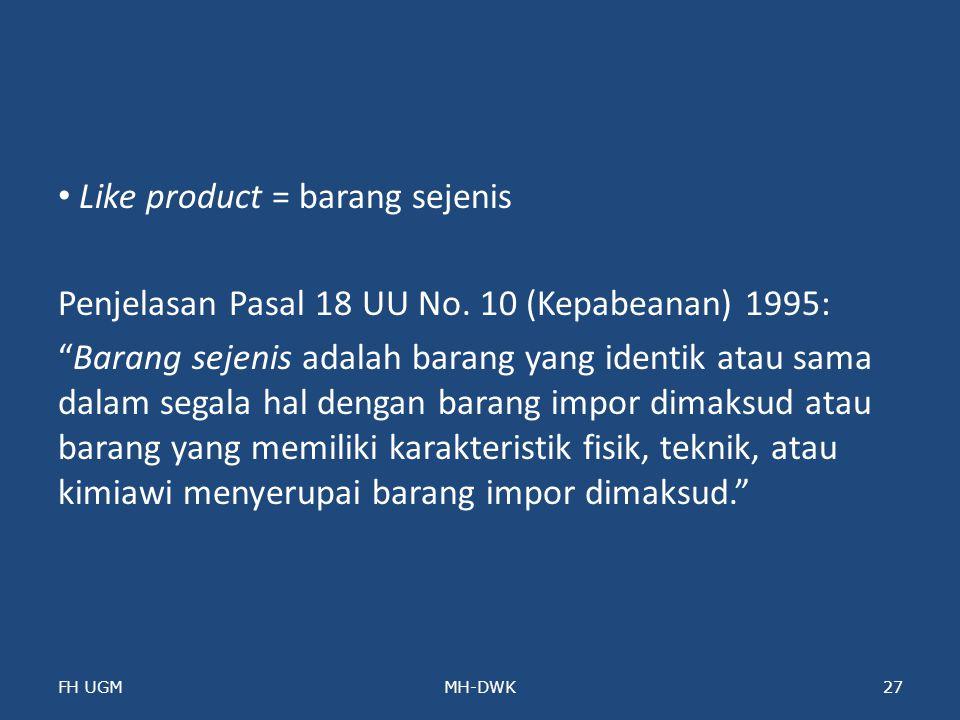Like product = barang sejenis