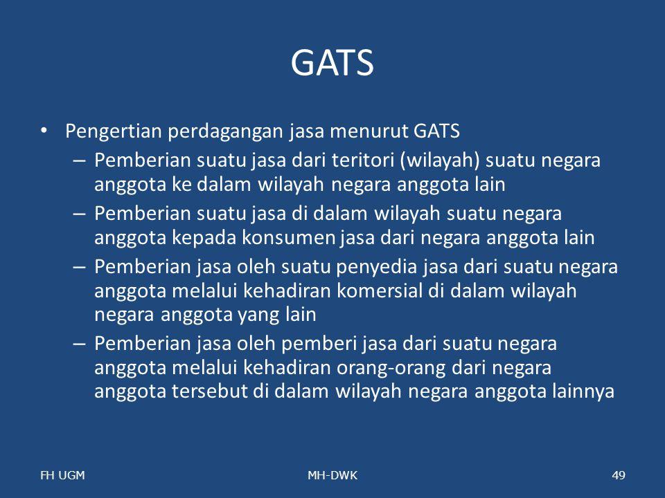 GATS Pengertian perdagangan jasa menurut GATS