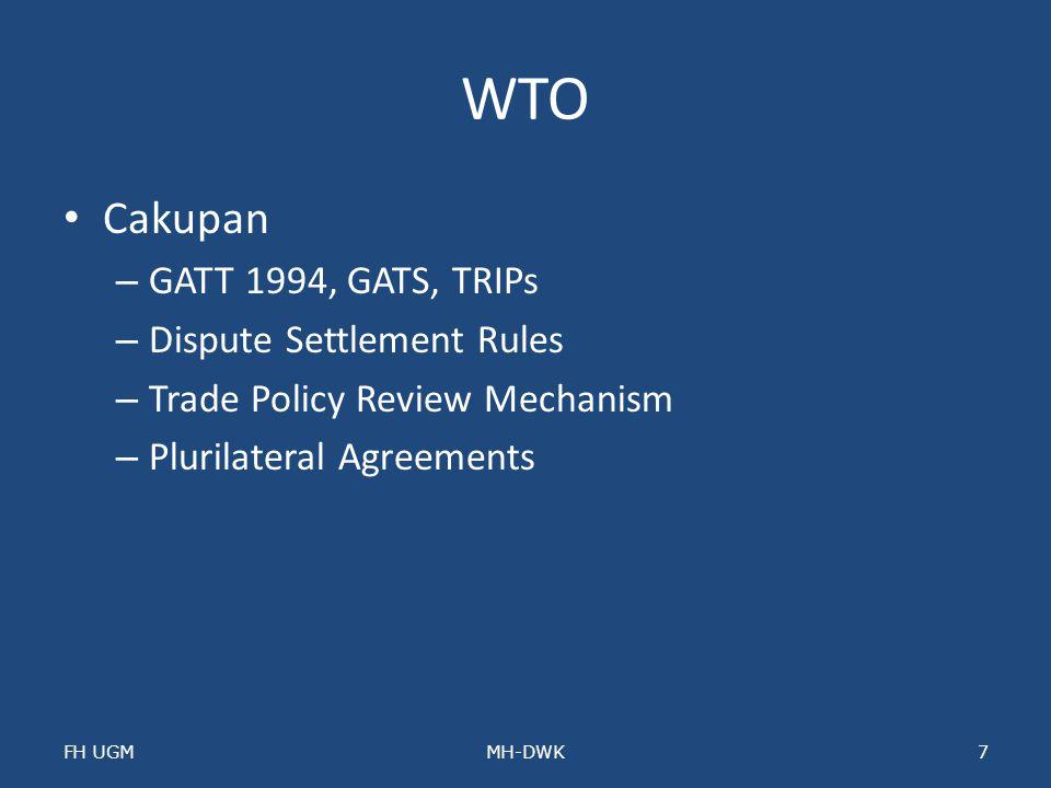 WTO Cakupan GATT 1994, GATS, TRIPs Dispute Settlement Rules