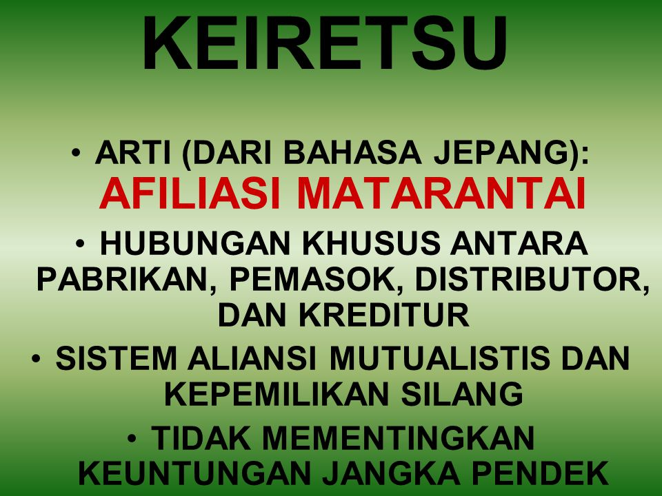 KEIRETSU ARTI (DARI BAHASA JEPANG): AFILIASI MATARANTAI