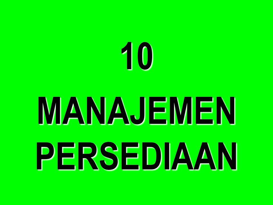 10 MANAJEMEN PERSEDIAAN