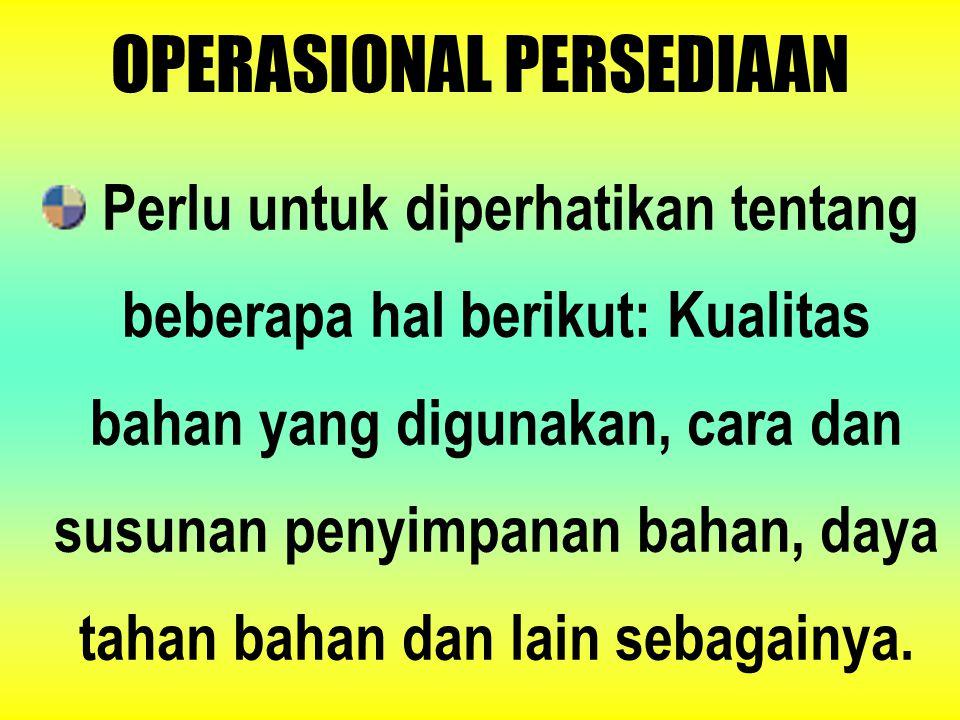 OPERASIONAL PERSEDIAAN