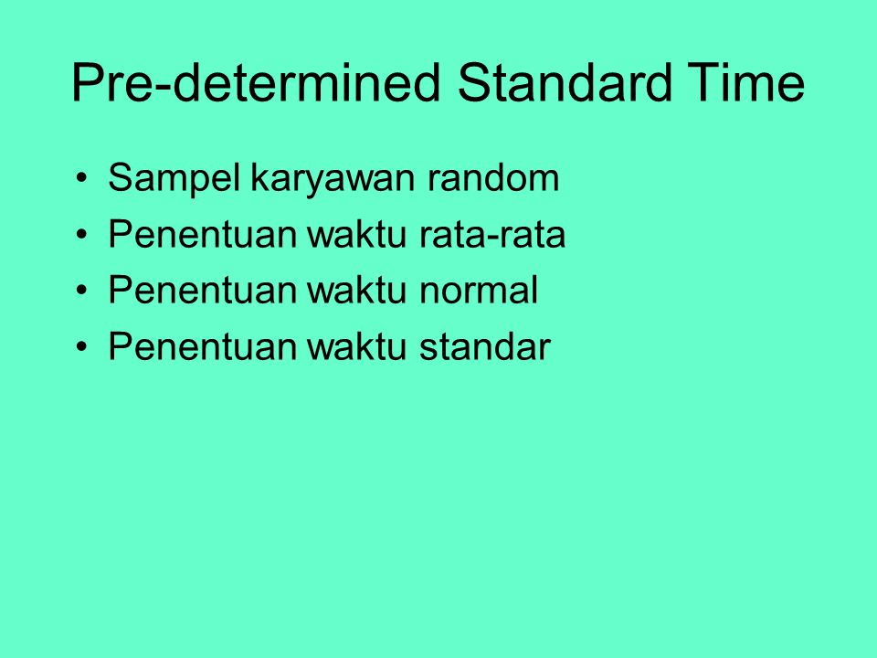 Pre-determined Standard Time