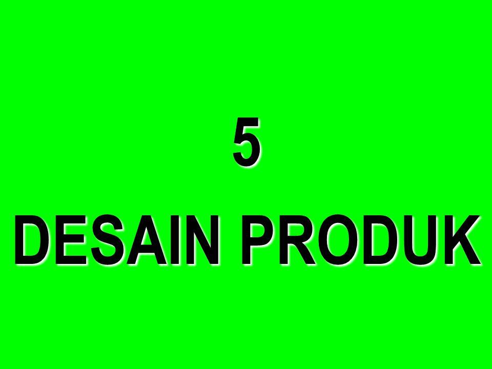 5 DESAIN PRODUK