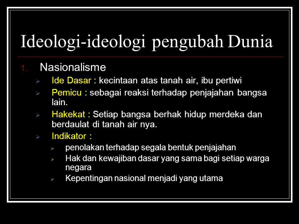 Ideologi-ideologi pengubah Dunia