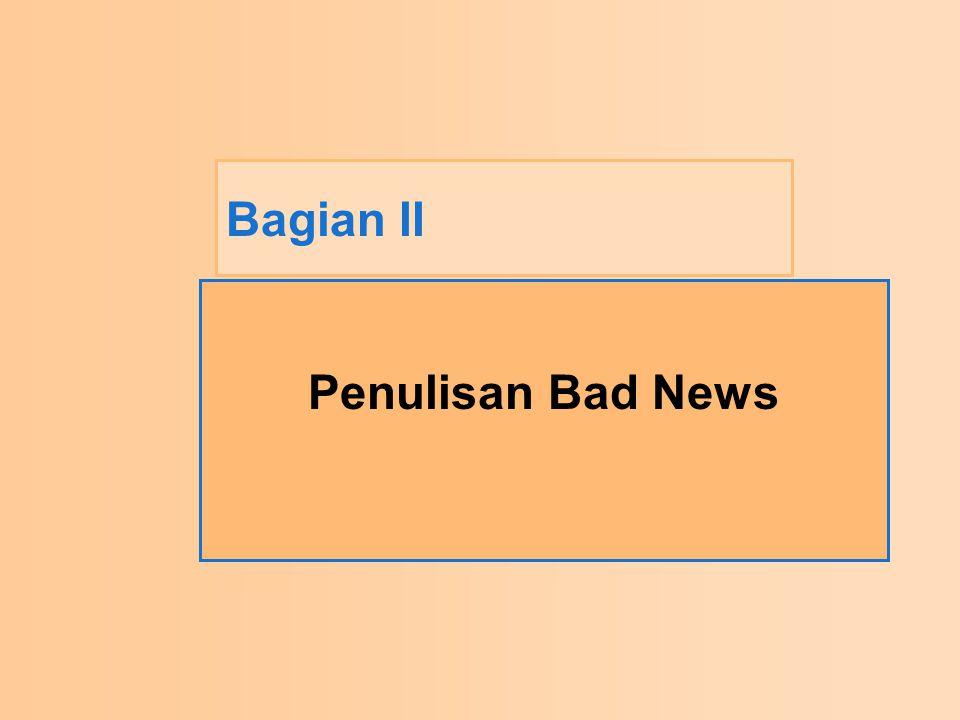 Bagian II Penulisan Bad News