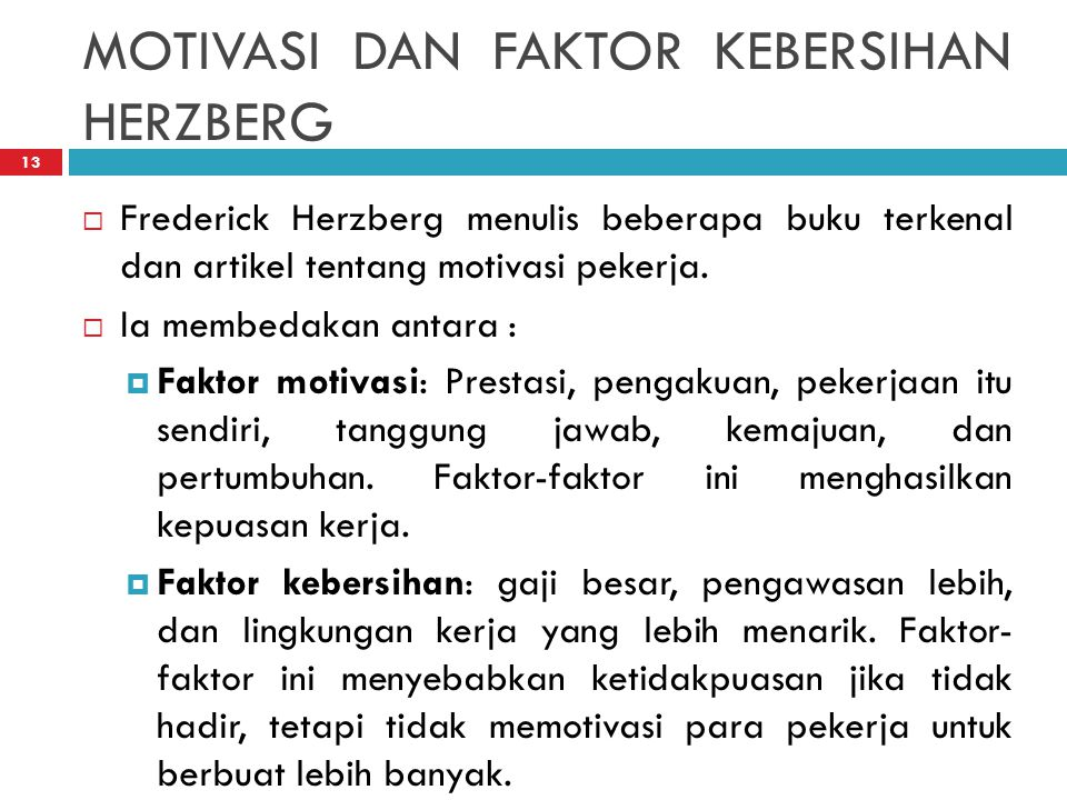MOTIVASI DAN FAKTOR KEBERSIHAN HERZBERG
