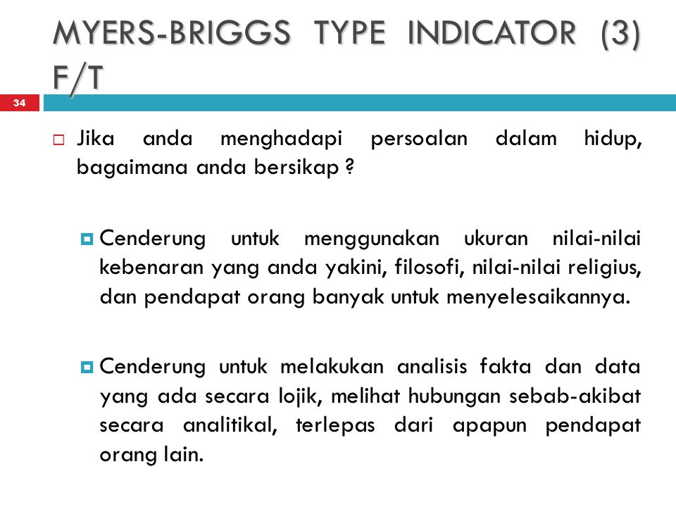 MYERS-BRIGGS TYPE INDICATOR (3) F/T