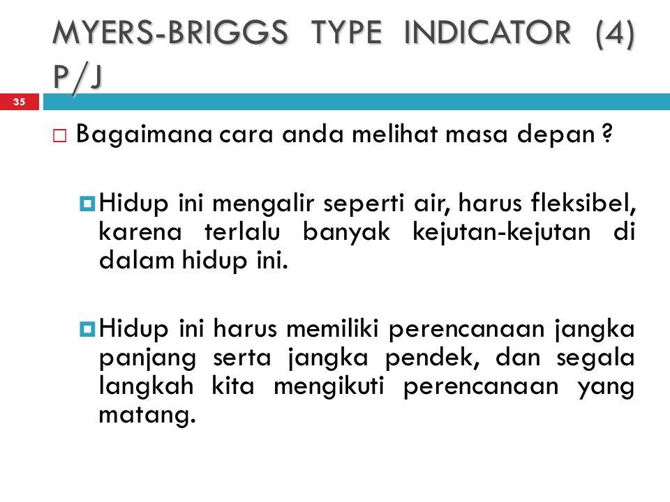 MYERS-BRIGGS TYPE INDICATOR (4) P/J