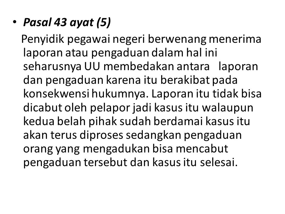 Pasal 43 ayat (5)