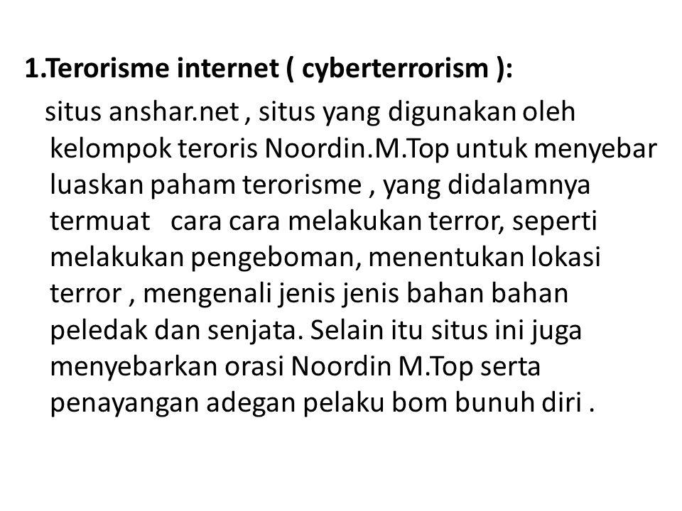 1. Terorisme internet ( cyberterrorism ): situs anshar