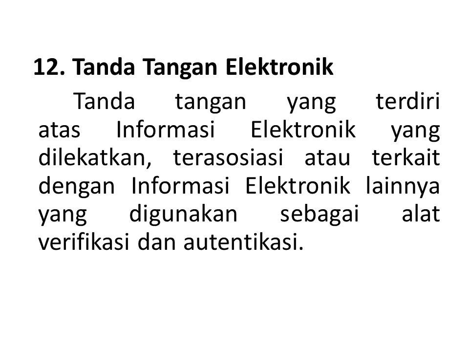 12. Tanda Tangan Elektronik