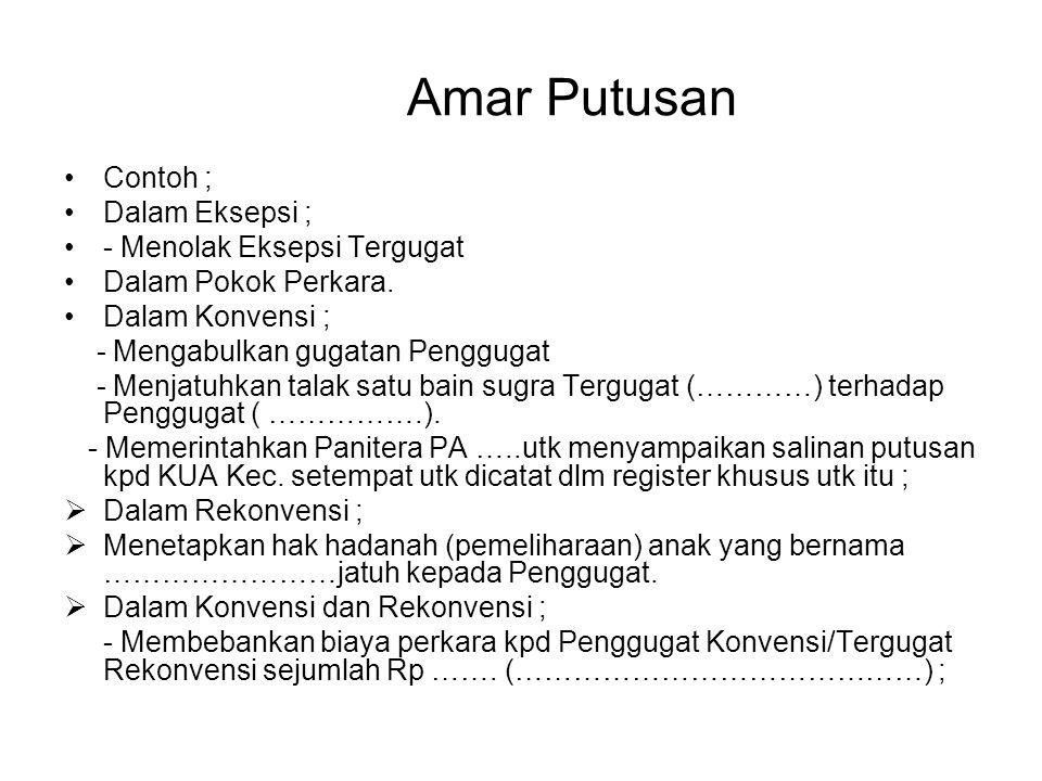 Amar Putusan Contoh ; Dalam Eksepsi ; - Menolak Eksepsi Tergugat