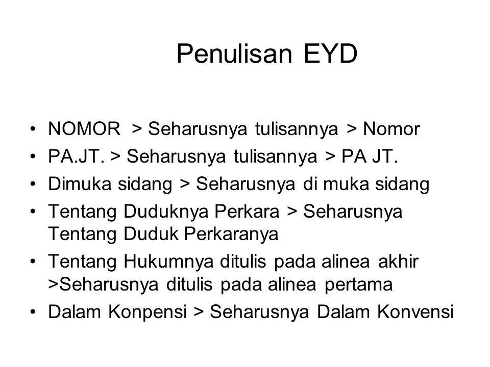 Penulisan EYD NOMOR > Seharusnya tulisannya > Nomor