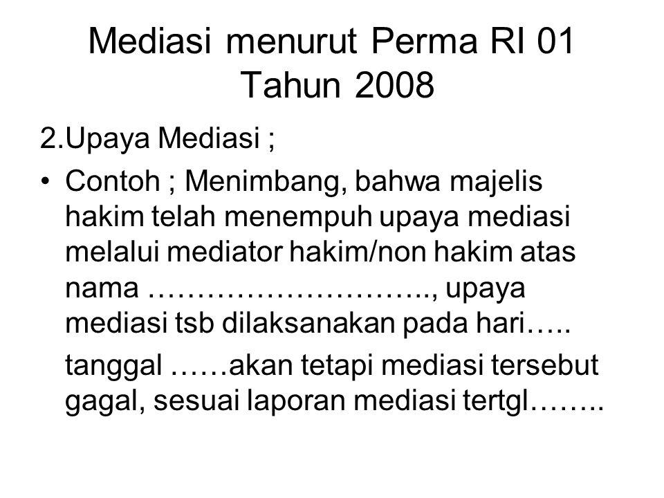 Mediasi menurut Perma RI 01 Tahun 2008