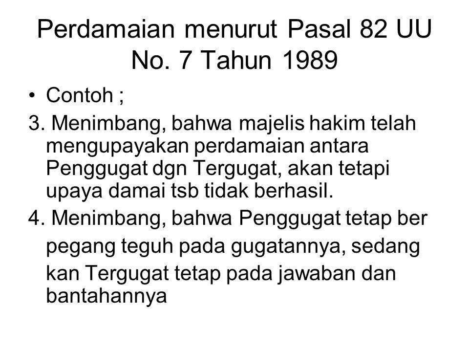 Perdamaian menurut Pasal 82 UU No. 7 Tahun 1989