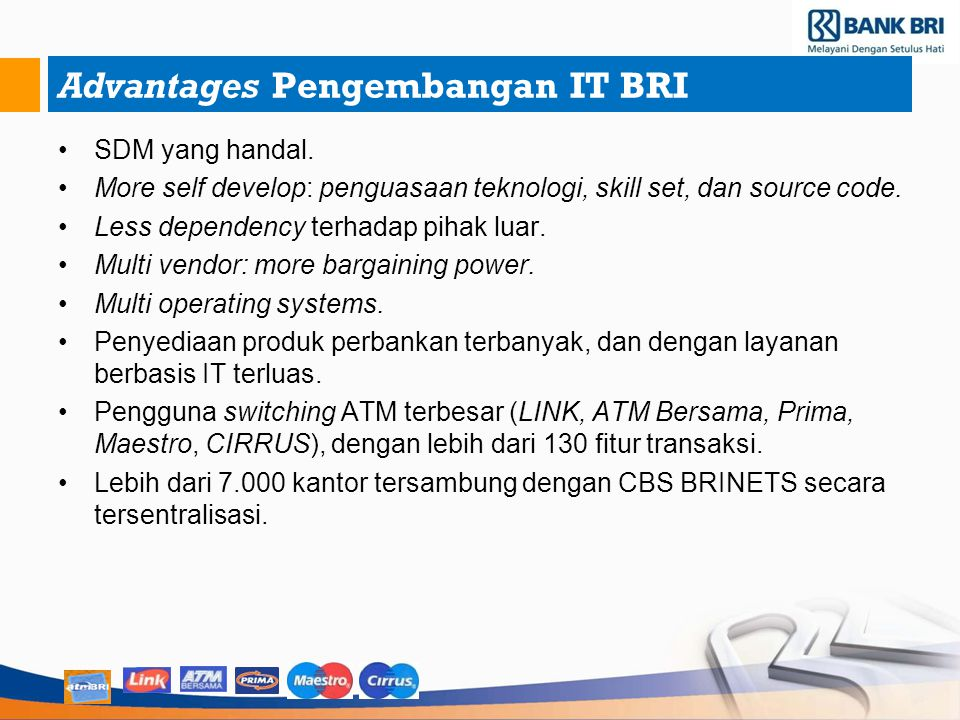 Advantages Pengembangan IT BRI