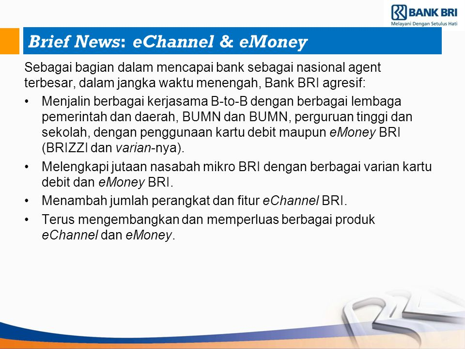 Brief News: eChannel & eMoney