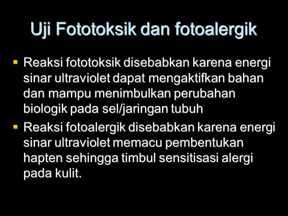 Uji Fototoksik dan fotoalergik
