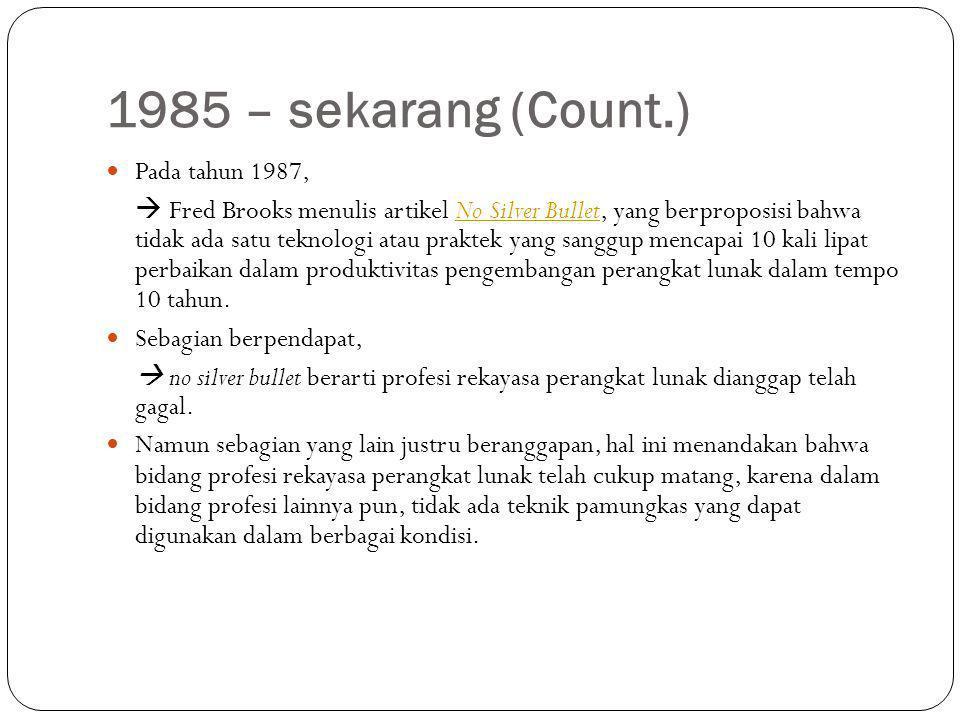 1985 – sekarang (Count.) Pada tahun 1987,