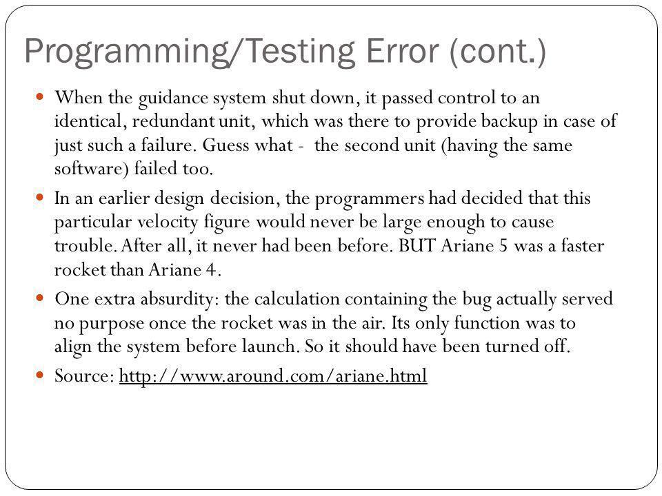 Programming/Testing Error (cont.)