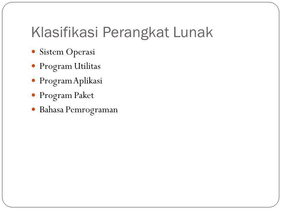 Klasifikasi Perangkat Lunak