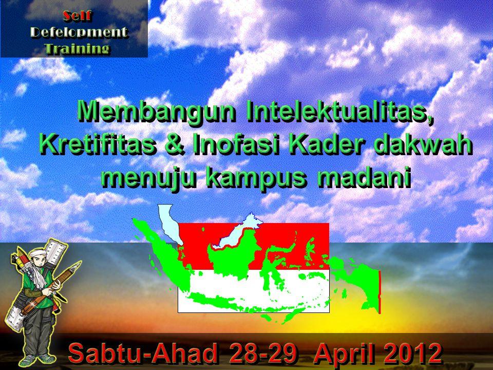 Self Defelopment. Training. Membangun Intelektualitas, Kretifitas & Inofasi Kader dakwah menuju kampus madani.