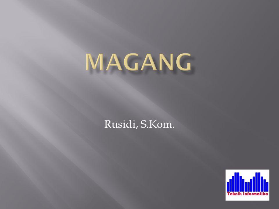 Magang Rusidi, S.Kom.