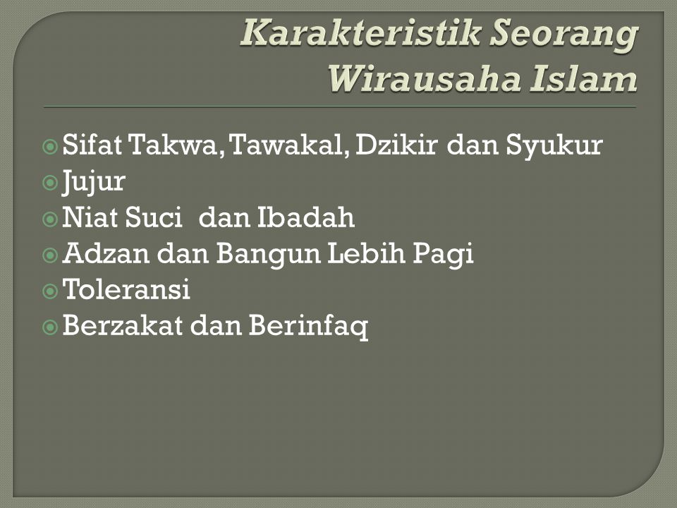 Karakteristik Seorang Wirausaha Islam