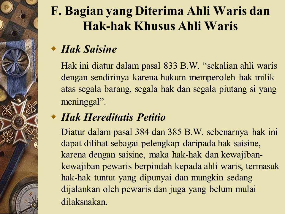 F. Bagian yang Diterima Ahli Waris dan Hak-hak Khusus Ahli Waris