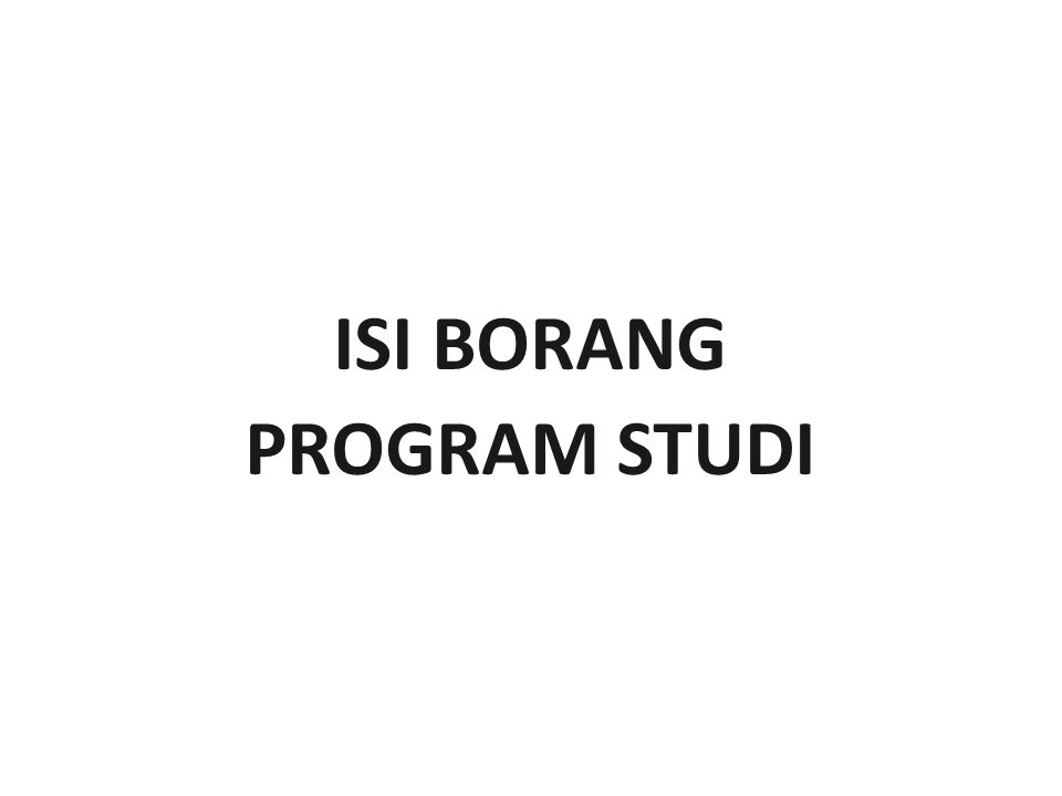 ISI BORANG PROGRAM STUDI