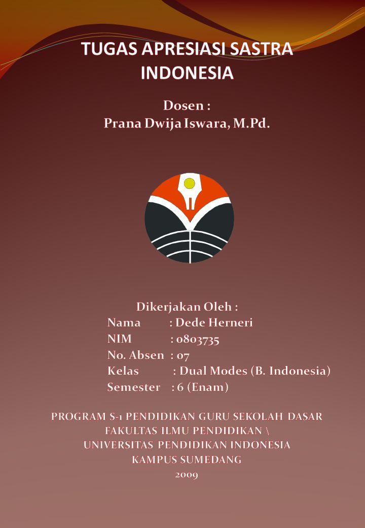 TUGAS APRESIASI SASTRA INDONESIA