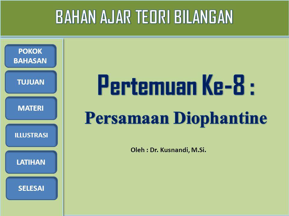 BAHAN AJAR TEORI BILANGAN Persamaan Diophantine