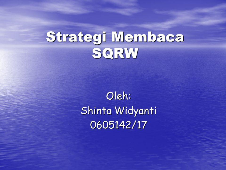 Oleh: Shinta Widyanti 0605142/17