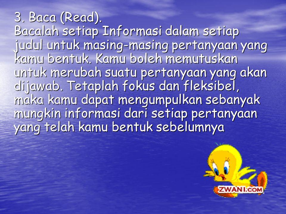 3. Baca (Read).