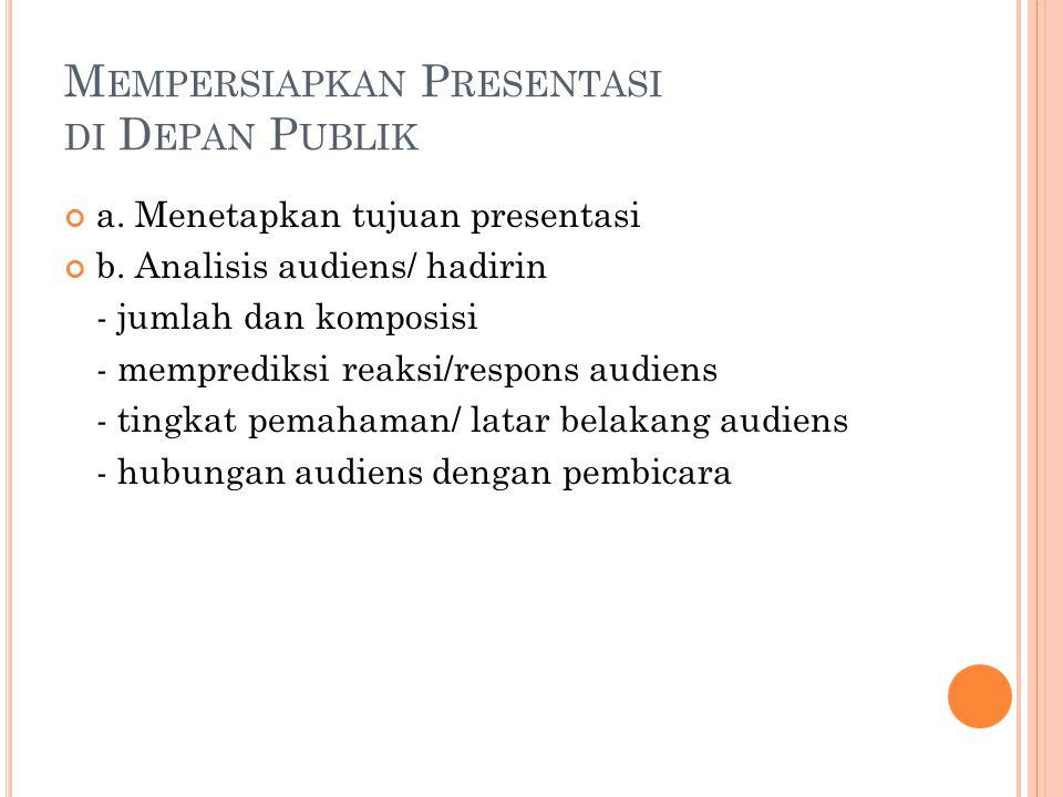Mempersiapkan Presentasi di Depan Publik