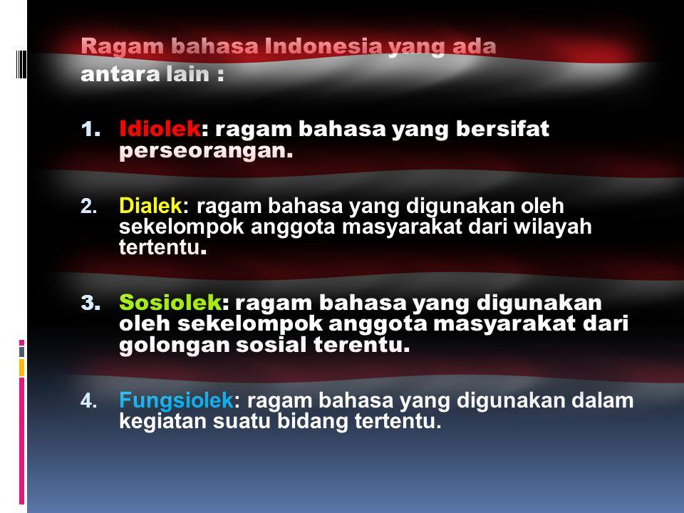 Ragam bahasa Indonesia yang ada