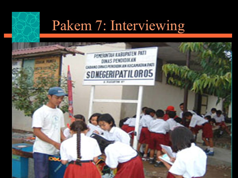 Pakem 7: Interviewing